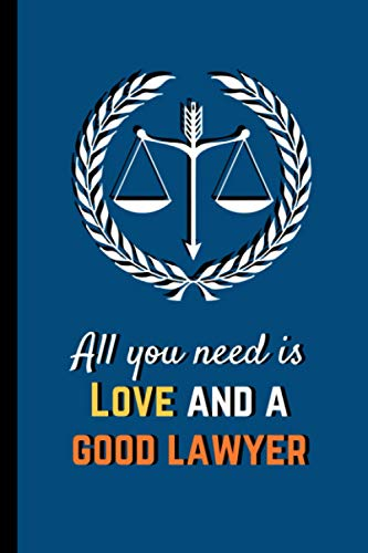 Compare Textbook Prices for All You Need Is Love And A Good Lawyer: Lawyer Career Planner Notebook: Goal Setting Notebook For Lawyers, Judges and Law Students - 6 x 9 - Matte - 120 Pages  ISBN 9798690025243 by Publications, Wanderzone