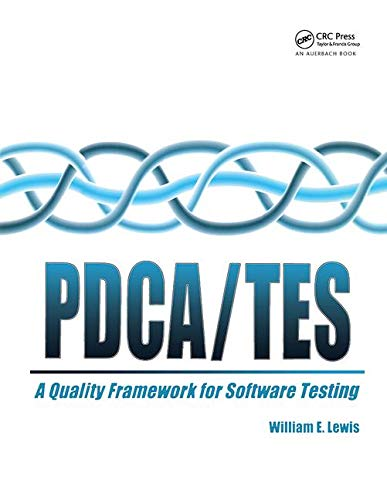 Pdca/Test: A Quality Framework for Software Testing