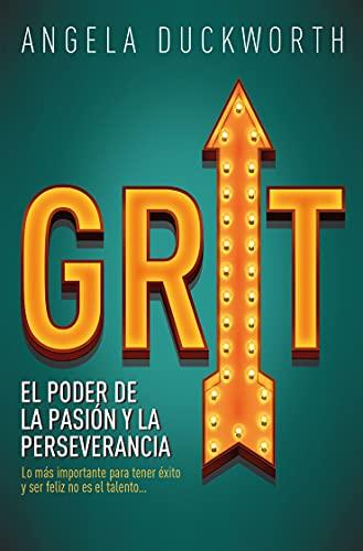 Grit: El poder de la pasión y la perseverancia