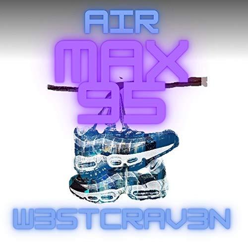 AIR MAX 95 [Explicit]