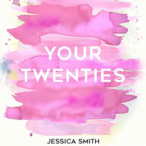 Your Twenties audiobook cover art