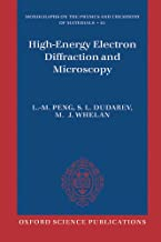 High Energy Electron Diffraction and Microscopy (Monographs on the Physics and Chemistry of Materials Book 61)