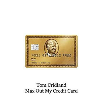 Max out My Credit Card