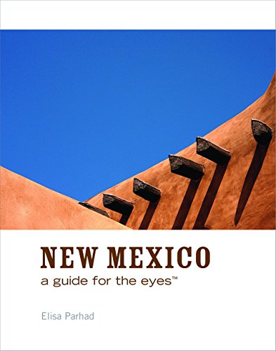 New Mexico: A Guide for the Eyes (Guides for the Eyes)