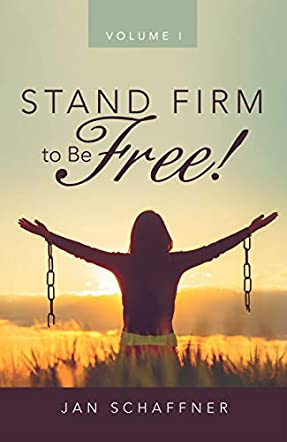 Stand Firm to be Free!