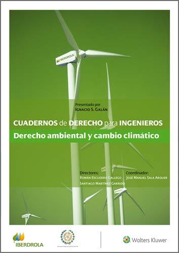 Cuadernos de Derecho para Ingenieros. Derecho ambiental y cambio climático (Número 41)