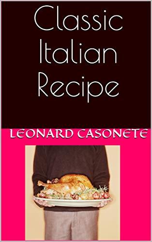 Classic Italian Recipe (English Edition)