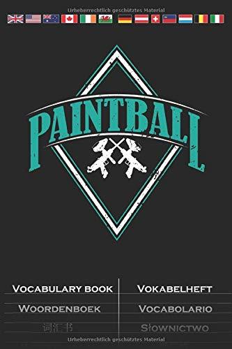 Paintball Vokabelheft: Vokabelbuch mit 2 Spalten für Gotcha-Begeisterte und Freunde des bunten Farbenspiels