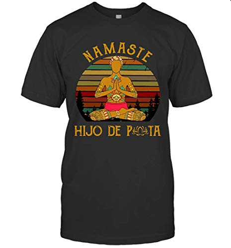 Yoga Peace Namaste Hijo De Puta Vintage T-Shirt