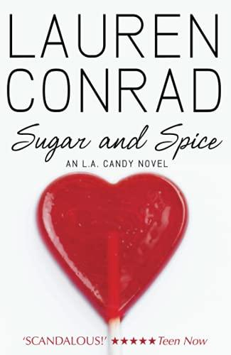 Sugar and Spice (LA Candy, Band 3)