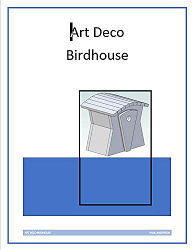 Art Deco Birdhouse (English Edition)