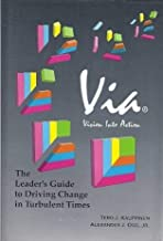 Via: The Leader's Guide to Driving Change in Turbulent Times