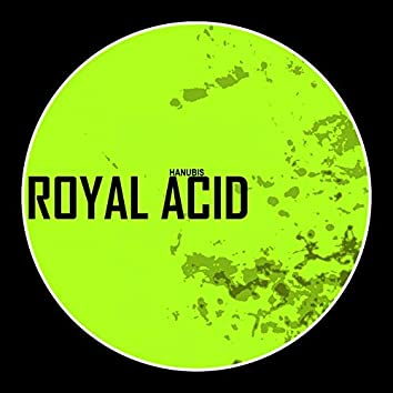 Royal Acid