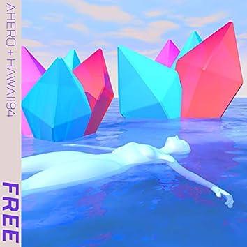 Free (feat. Ahero)