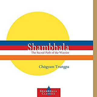 Shambhala: The Sacred Path of the Warrior audiobook cover art