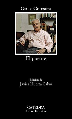 El puente (Letras Hispánicas nº 748) eBook: Gorostiza, Carlos: Amazon.es: Tienda Kindle