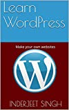 Learn WordPress:  Make your own websites (Ziscom Book 5) (English Edition)