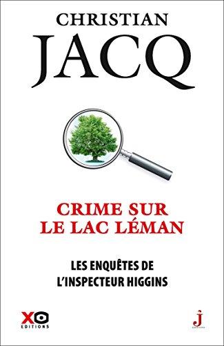 Les enquêtes de l'inspecteur Higgins - tome 27 Crime sur le lac Léman