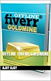Offline Fiverr Goldmine (English Edition)