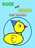 Duck and Circle (English and Swedish Bilingual Edition) (English Edition)