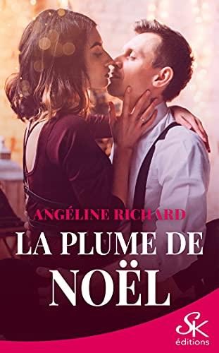 La plume de Noël (French Edition)