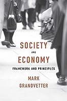 Society and Economy: Framework and Principles