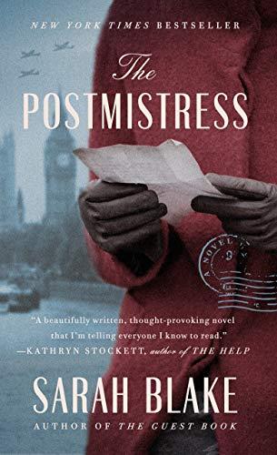 The Postmistress by [Sarah Blake]