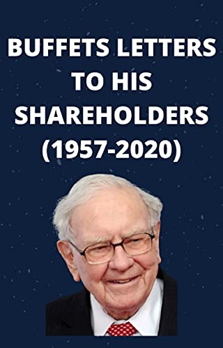 Warren Buffets letters to his sharehloders (1957-2020) (English Edition)