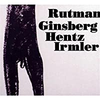 RUTMAN/ GINSBERG/ HENTZ/ IRMLE - Rutman''s steel cello ensemble (1 CD)