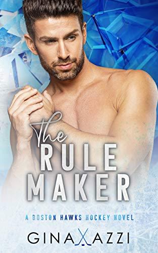 The Rule Maker: A Friends-to-Lovers Hockey Romance (Boston Hawks Hockey) (English Edition)