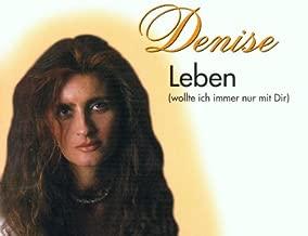 Leben (wollte ich immer nur mit dir, incl. 2 versions, 2001)