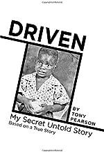 Driven: My Secret Story