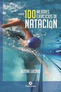 Los 100 mejores ejercicios de natación (Deportes)