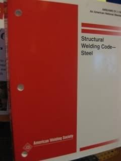 Structural Welding Code : Steel : Ansi/Aws D1.1 98