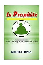 Le Prophète - Version Simple en Français Facile de Khalil Gibran
