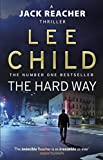 The Hard Way - (Jack Reacher 10) by Lee Child(2011-01-06) - Bantam Books (Transworld Publishers a division of the Random House Group) - 01/01/2011