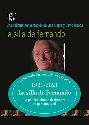 La silla de Fernando. Edición 10º aniversario