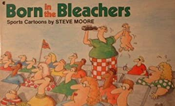 Born in the Bleachers