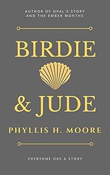 Birdie & Jude by [Phyllis H. Moore]