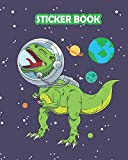 STICKER BOOK: Permanent Blank Sticker Collection Book for Boys with T-rex Dinosaur Astrounat in Space, Cool Album with White 8x10 Inch Pages for Collecting Stickers, Sketching and Drawing