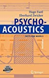 Psychoacoustics: Facts and Models (Springer Series in Information Sciences, Band 22)