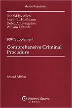 Comprehensive Criminal Procedure, 2007 Supplement
