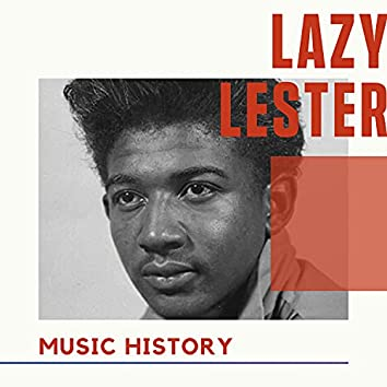 Lazy Lester - Music History