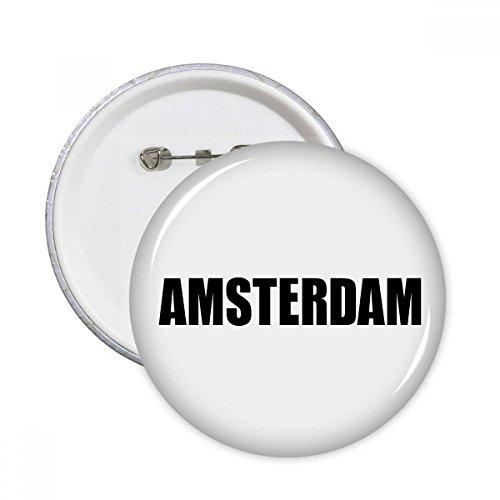 DIYthinker Amsterdam Nederland Naam Ronde Pinnen Badge Knop Kleding Decoratie 5 stks Gift XL Multi kleuren