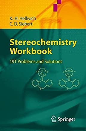 Stereochemistry - Workbook: 191 Problems and Solutions (English Edition)