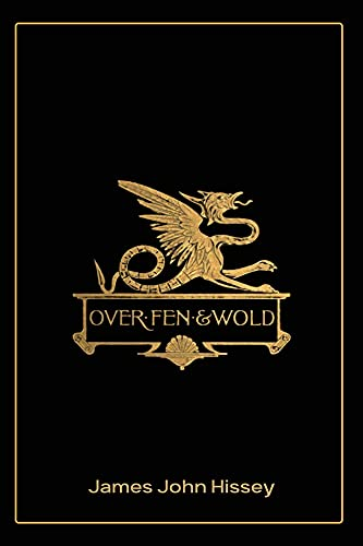 Over Fen and Wold: With Illustrated (English Edition)