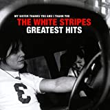 Songtexte von The White Stripes - The White Stripes Greatest Hits