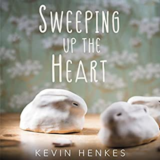 Sweeping Up the Heart                   By:                                                                                                                                 Kevin Henkes                               Narrated by:                                                                                                                                 Lisa Flanagan                      Length: 2 hrs and 52 mins     Not rated yet     Overall 0.0