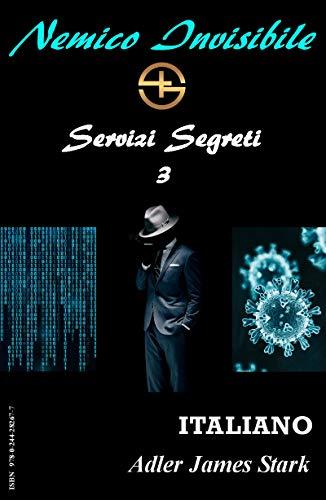 Nemico invisibile: Servizi Segreti 3