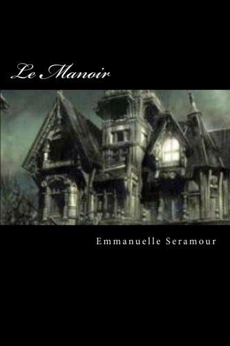 Le Manoir (Thomas Haems, sorciers et vampires t. 1)